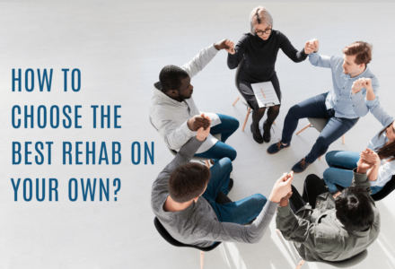 How to choose the Best Rehab Centre for Drug & Alcohol Treatment