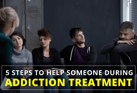 5 Steps to Help someone during Addiction Treatment