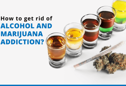 How to get rid of alcohol and marijuana addiction